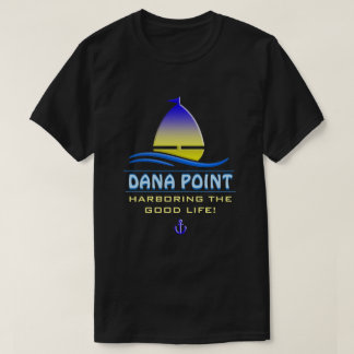 Dana- Pointhafen, CA T-Shirt