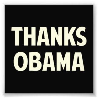 Dank Barack Obama Fotodruck