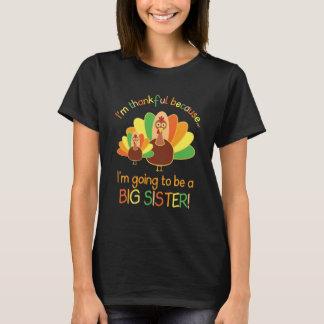 Dankbar, weil ich eine große Schwester sein werde T-Shirt