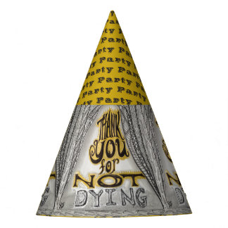 Danke für das Sterben nicht, Party-Hut Partyhütchen