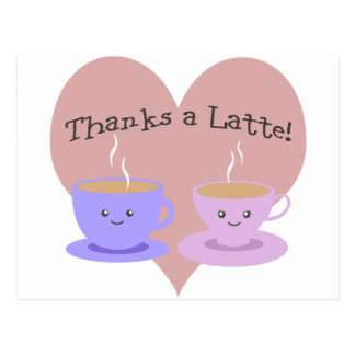 Dankt einem Latte Postkarte