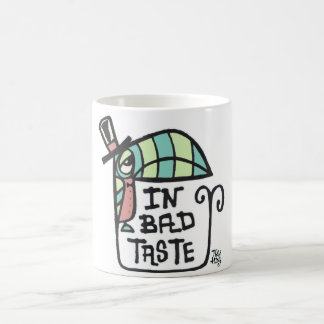 Dans le mauvais goût mug blanc