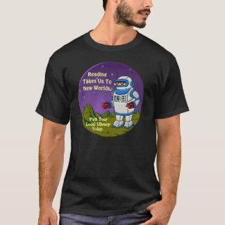 Das Ablesen nimmt uns zu den neuen Welten T-Shirt