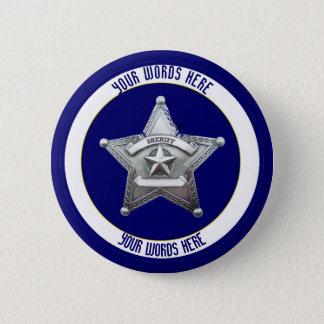 Das Abzeichen-universelle Gewohnheit des Sheriffs Runder Button 5,7 Cm