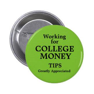 Das Arbeiten für Uni-Geld spitzt Apreciated Runder Button 5,7 Cm