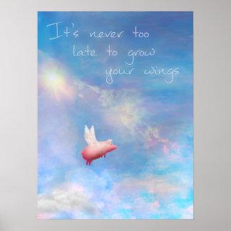 Das Fliegen Schwein-Es ist nie zu spät, Ihre Poster