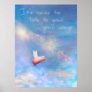Das Fliegen Schwein-Wachsen Ihre Flügel Poster