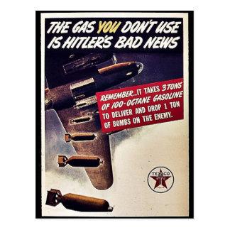 Das Gas, das Sie nicht benutzen, ist Hitlers Postkarte
