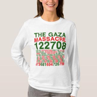 Das Gaza-Massaker T-Shirt