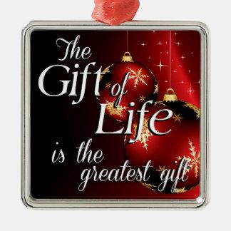 Das Geschenk des Lebens ist das bestste Geschenk Silbernes Ornament