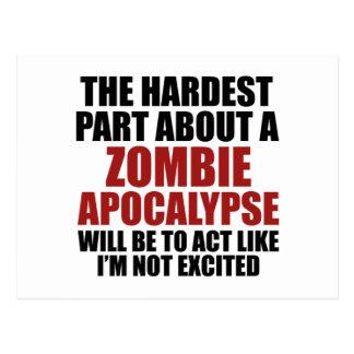 Das härteste Teil über eine Zombie-Apokalypse Postkarte