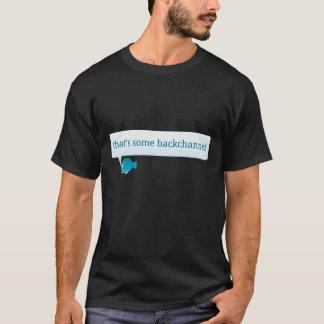 Das ist irgendein Backchannel! T-Shirt