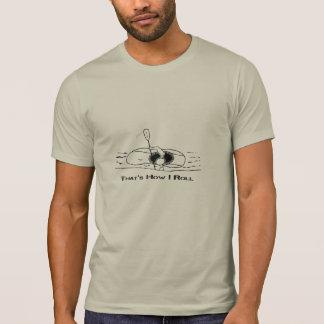 Das ist, wie ich rolle (mutiger Schriftart) T-Shirt