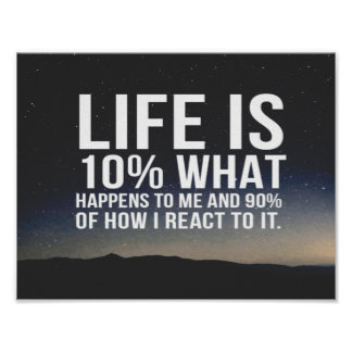 Das Leben ist 10%, was mir geschieht Poster