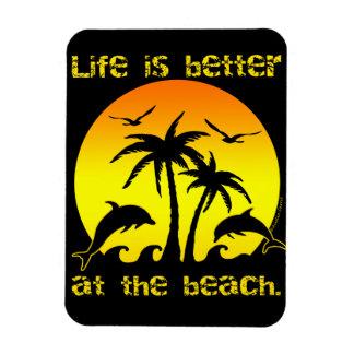Das Leben ist am Strand besser Magnet