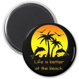 Das Leben ist am Strand besser Runder Magnet 5,1 Cm