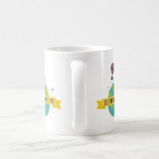 Das Leben ist ein Abenteuer mit Ihnen Kaffee-Tasse Tasse