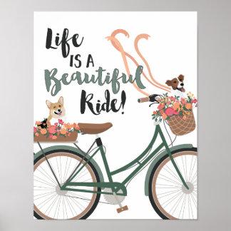 Das Leben ist eine schöne Fahrt mit Hunden Poster