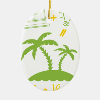 Das Leben ist Ferien Ovales Keramik Ornament