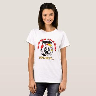 Das Leben ist heilig T-Shirt