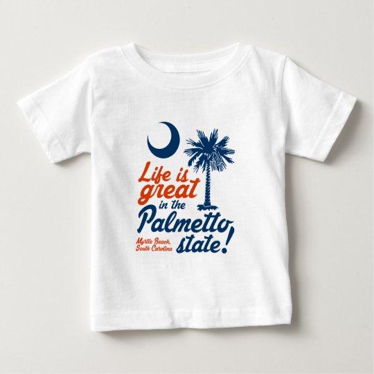 Das Leben ist im Palmetto-Staat groß! Baby T-shirt
