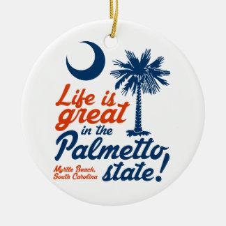 Das Leben ist im Palmetto-Staat groß! Rundes Keramik Ornament