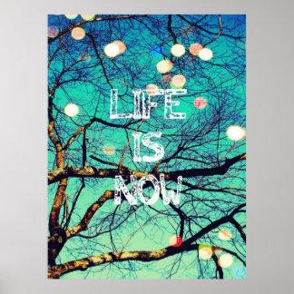 Das Leben ist jetzt Plakat