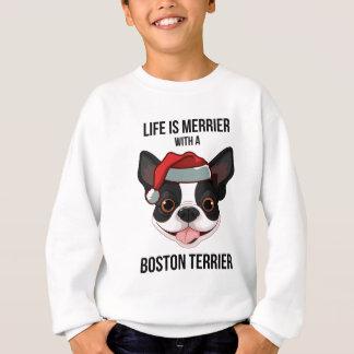 Das Leben ist mit einem Boston Terrier fröhlicher Sweatshirt