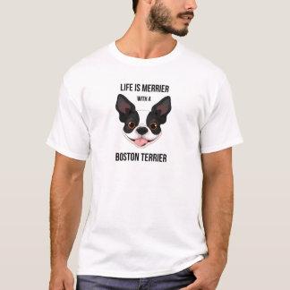 Das Leben ist mit einem Boston Terrier fröhlicher T-Shirt