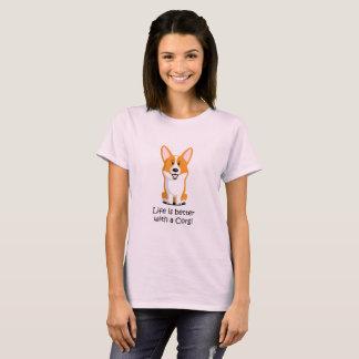 Das Leben ist mit einem Corgi besser T-Shirt