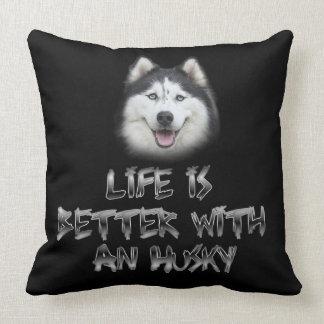 Das Leben ist mit einem Schlittenhund besser Kissen