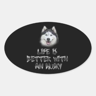 Das Leben ist mit einem Schlittenhund besser Ovaler Aufkleber