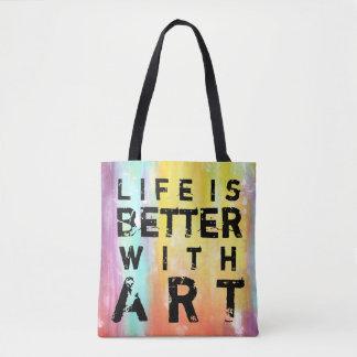 Das Leben ist mit Kunst-buntem Hintergrund besser Tasche