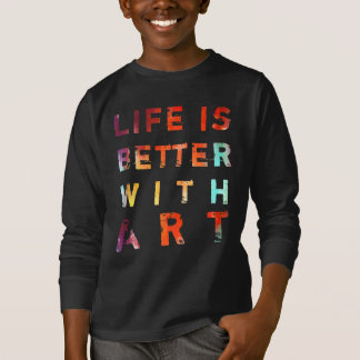 Life Is Better With Art Kids'