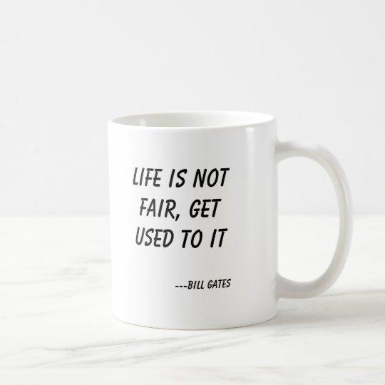 Das Leben ist nicht, sich gewöhnen an es Kaffeetasse