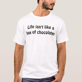 Das Leben ist nicht wie ein Kasten Schokoladen T-Shirt