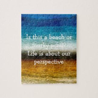 Das Leben ist über unsere Perspektive Jigsaw Puzzles