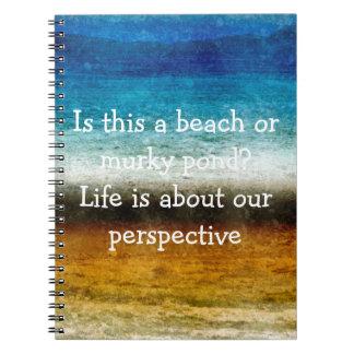 Das Leben ist über unsere Perspektive Notiz Buch