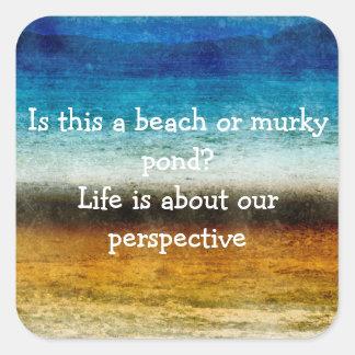 Das Leben ist über unsere Perspektive Quadrat-Aufkleber