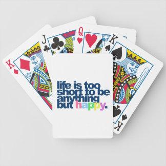 Das Leben ist zu kurz, alles andere als glücklich Bicycle Spielkarten
