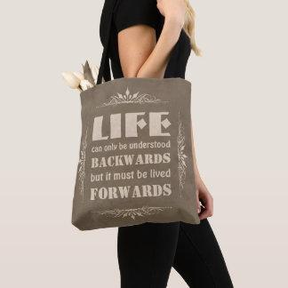 Das Leben kann nur rückwärts verstanden werden… Tasche