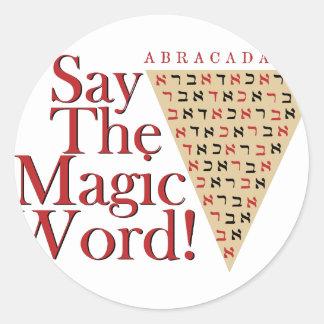Das magische Wort Runder Aufkleber