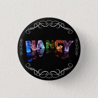 Das Namensnancy - Name in den Lichtern Runder Button 2,5 Cm