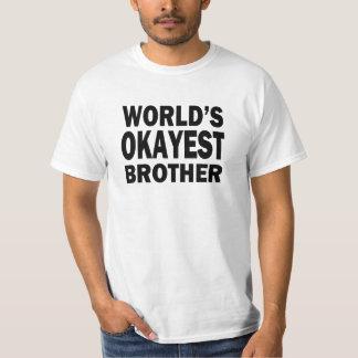 Das Okayest der Welt Bruder-lustiges Shirt