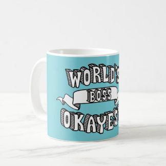 Das Okayest der Welt Chef-lustige Text-Tasse Kaffeetasse