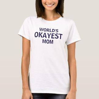 Das Okayest der Welt T-Shirt der Mamma-lustiges