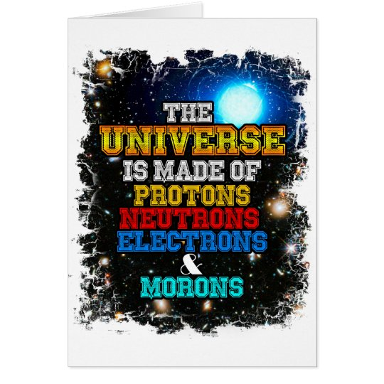 Das Universum wird von den Protonen, Neutronen Grußkarte