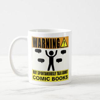 Das Warnen kann über Comic-Bücher spontan sprechen Kaffeetasse