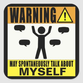 Das Warnen kann über selbst spontan sprechen Quadratischer Aufkleber