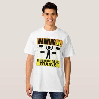 Das Warnen kann über Züge spontan sprechen T-Shirt